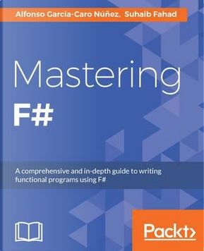 Mastering F# by Suhaib Fahad