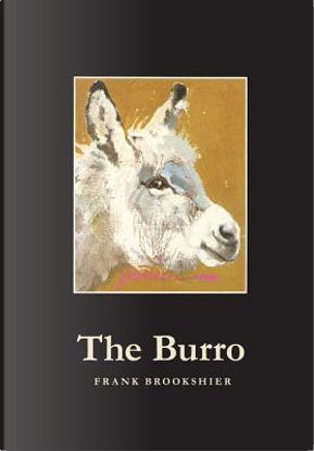 The Burro by Frank Brookshier