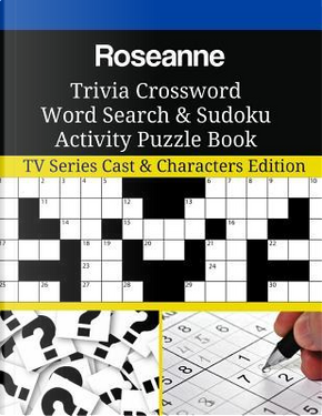 Roseanne Trivia Crossword Word Search & Sudoku Activity Puzzle Book by Mega Media Depot