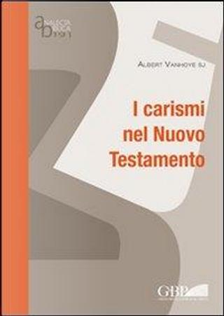 I carismi nel Nuovo Testamento by Albert Vanhoye
