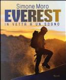 Everest. In vetta a un sogno by Simone Moro