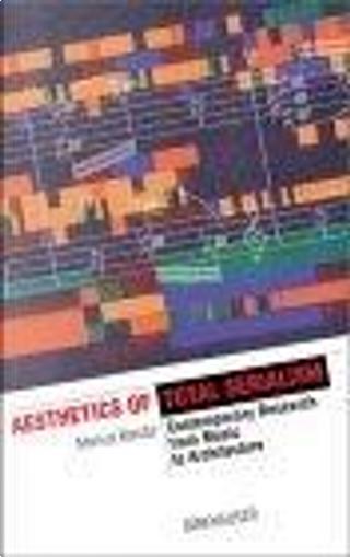 Aesthetics of Total Serialism by Markus Bandur