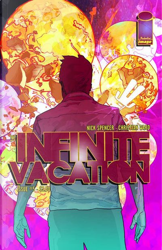 Infinite Vacation #5 by Nick Spencer