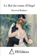 Le Bal Du Comte D'Orgel by Raymond Radiguet