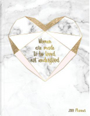 Women Are Made To Be Loved Not Understood 2019 Planner by Vanguard Notebooks