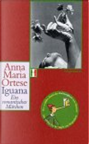 Iguana by Anna Maria Ortese, Sigrid Vagt