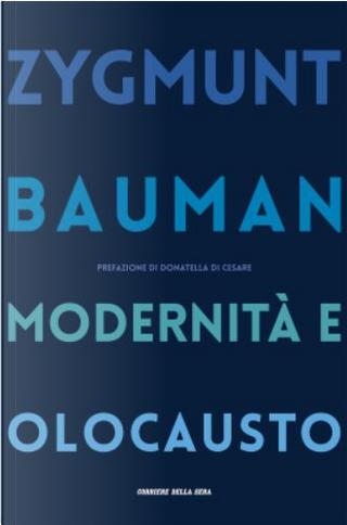 Modernità e Olocausto by Zygmunt Bauman