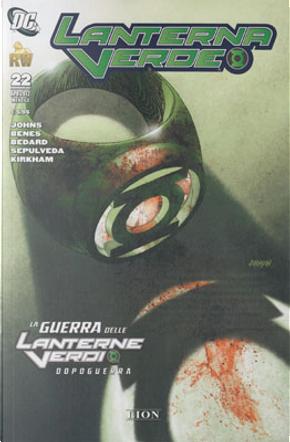 Lanterna Verde n. 22 by Andy Smith, Daniel Hdr, Freddy Williams II, Joe Pardo, Miguel Sepulveda, Ransom Getty, Scott Kolins, Tony Bedard, Tyler Kirkham