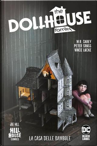 The Dollhouse Family by M. R. Carey