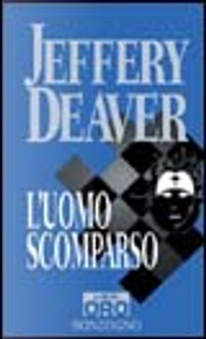 L'uomo scomparso by Jeffery Deaver