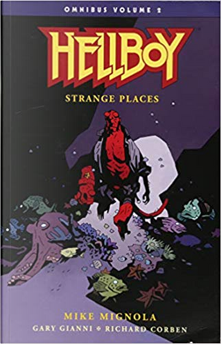 Hellboy Omnibus, Vol. 2: Strange Places by Mike Mignola