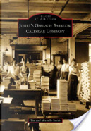 Joliet's Gerlach Barklow Calendar Company by Tim Smith