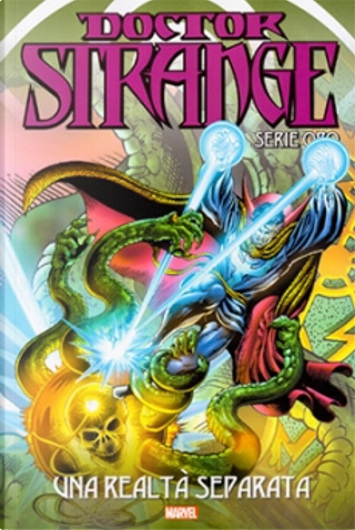 Doctor Strange: Serie oro vol. 21 by Mike Friedrich, Steve Englehart, Frank Brunner