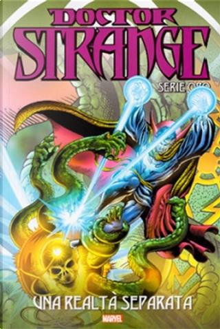 Doctor Strange: Serie oro vol. 21 by Frank Brunner, Mike Friedrich, Steve Englehart
