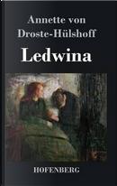 Ledwina by Annette von Droste-Hülshoff