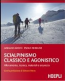Scialpinismo classico e agonistico by Adriano Greco, Paolo Terruzzi