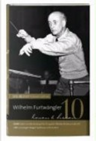 Wilhelm Furtwängler by Alfred Brendel