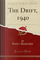 The Drift, 1940 (Classic Reprint) by Butler University