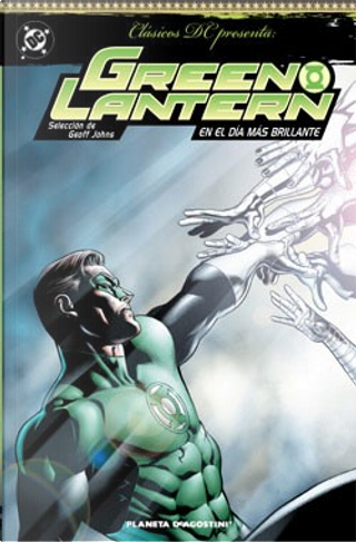 Green Lantern by Alan Moore, Elliot S. Maggin, Joey Cavalieri, John Broome, Len Wein, Ron Marz, Rubén Díaz, Steve Englehart, Todd Klein