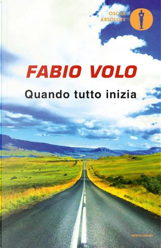 Quando tutto inizia by Fabio Volo