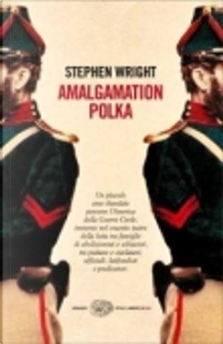 Amalgamation Polka by Stephen Wright
