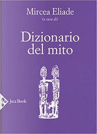 Dizionario del mito by