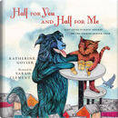 Half for You and Half for Me by Katherine Govier