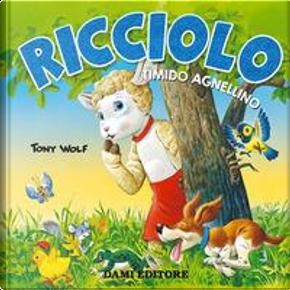 Ricciolo timido agnellino. Ediz. a colori by Casalis Anna