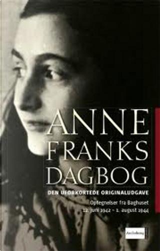 Anne Franks dagbog by Anne Frank