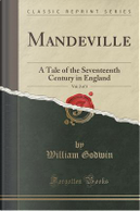 Mandeville, Vol. 2 of 3 by William Godwin