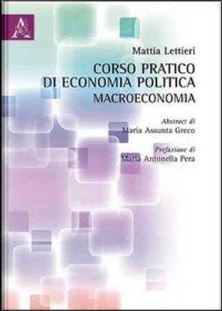 Corso pratico di economia politica by Mattia Lettieri