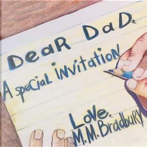 Dear Dad by M. M. Bradbury