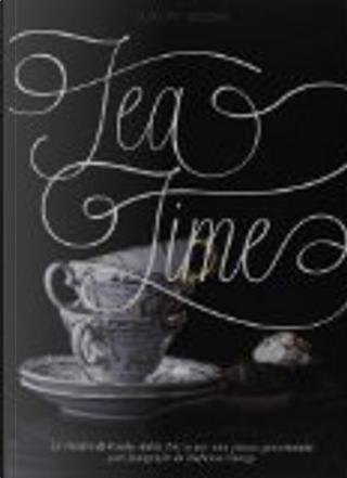 Tea Time by Csaba della Zorza