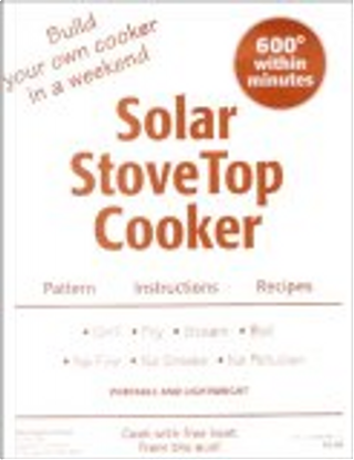 Solar StoveTop Cooker by Jack Howell