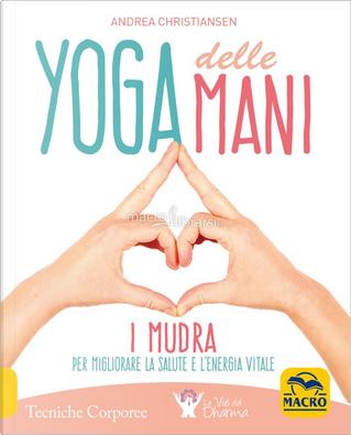 Yoga delle mani by Andrea Christiansen