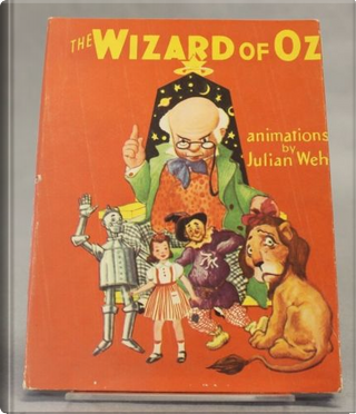The WIzard of Oz by Julian Wehr