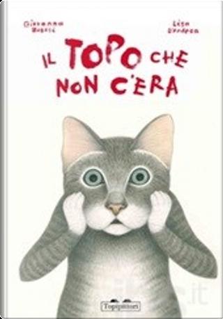 Il topo che non c'era by Giovanna Zoboli