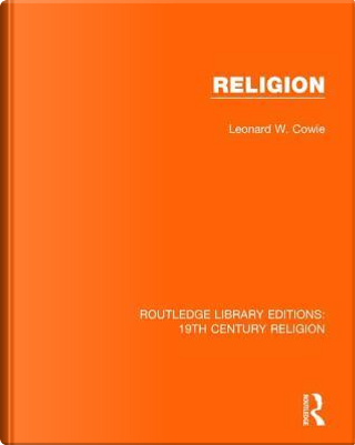 Religion by Leonard W. Cowie