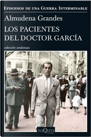 Los pacientes del doctor García by Almudena Grandes