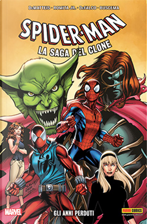 Spider-Man: La saga del clone vol. 5 by Howard Mackie, J. M. DeMatteis, Todd DeZago, Tom DeFalco