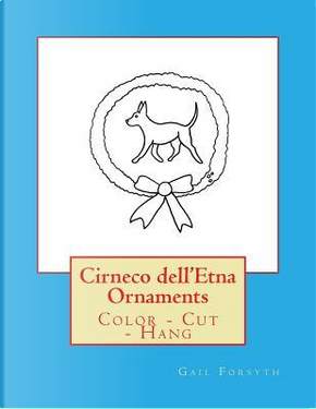 Cirneco Dell'etna Ornaments by Gail Forsyth