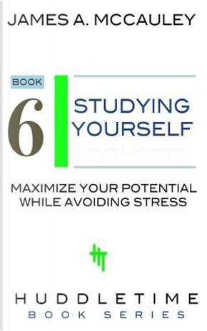 Study Yourself by James A. Mccauley
