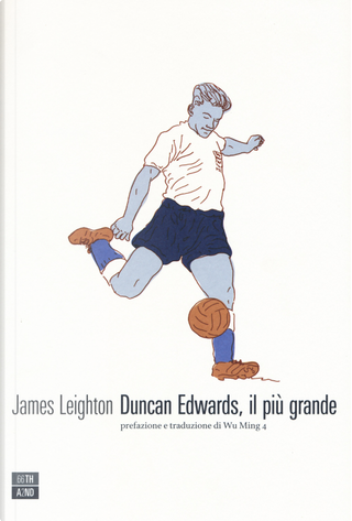 Duncan Edwards, il più grande by James Leighton