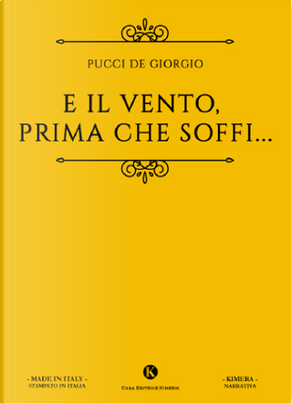 E il vento, prima che soffi... by Pucci De Giorgio