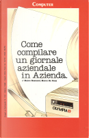 Come compilare un giornale aziendale in Azienda by Marco De Rosa, Mauro Boscarol