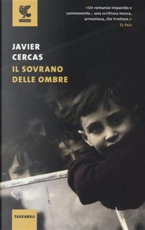 Il sovrano delle ombre by Javier Cercas