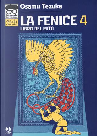 La Fenice vol. 4 by Tezuka Osamu