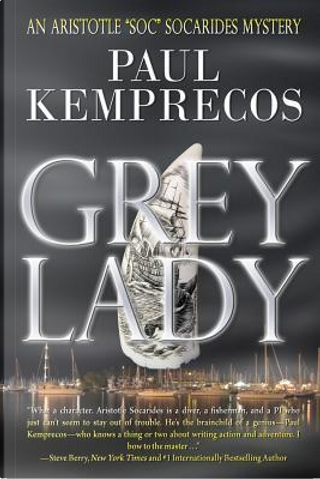 Grey Lady by Paul Kemprecos