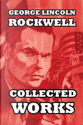 Rockwell, G by George Lincoln Rockwell