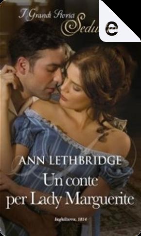 Un conte per Lady Marguerite by Ann Lethbridge